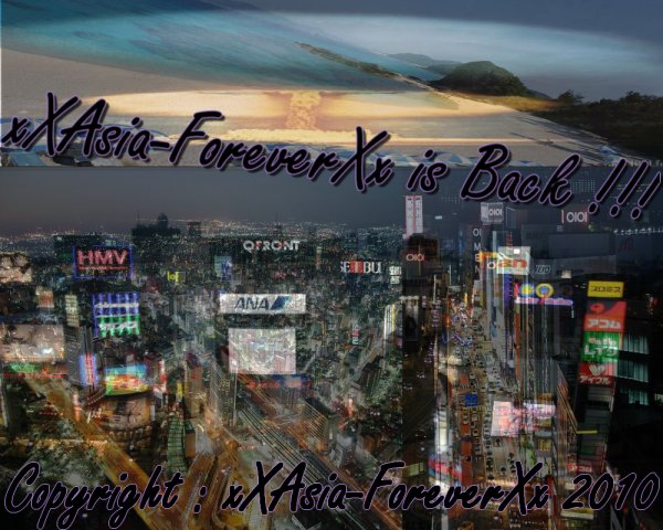 xXAsia-ForeverXx Is Back ..